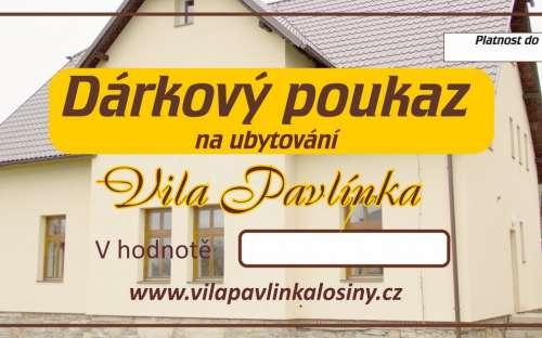 Dárkový poukaz do penzionu Vila Pavlínka