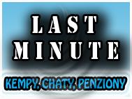 Last Minute - kempy, chaty, penziony
